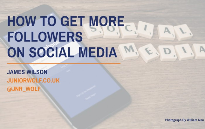 how to get more followers on social media blog post twitter facebook linkedin by james wilson junior wolf mastermind