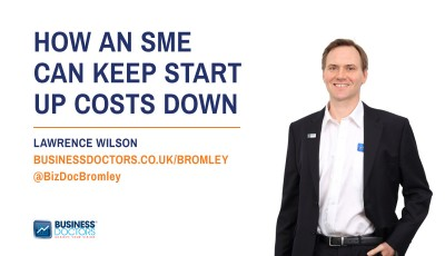 How an sme can keep start up costs down blog post by lawrence wilson business doctors